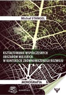 Kształtowanie współczesnych obszarów miejskich w kontekście zrównoważonego rozwoju
